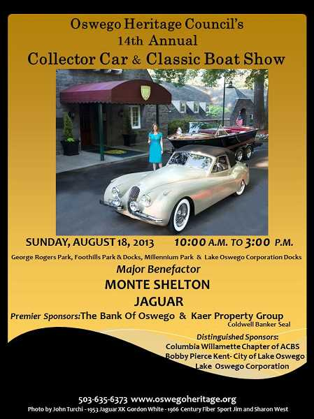 by: SUBMITTED - This poster says it all for the 2013 Lake Oswego Heritage Council's car and boat spectacular on Aug. 17 and 18.