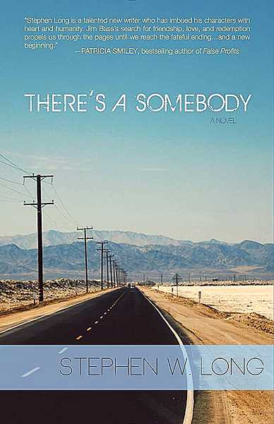 by: SUBMITTED PHOTO - Debut -- Portland author Stephen W. Long will sign copies of his first novel, 'There's a Somebody,' this week at Chapters Books and Coffee as part of Newberg's First Friday Art Walk.