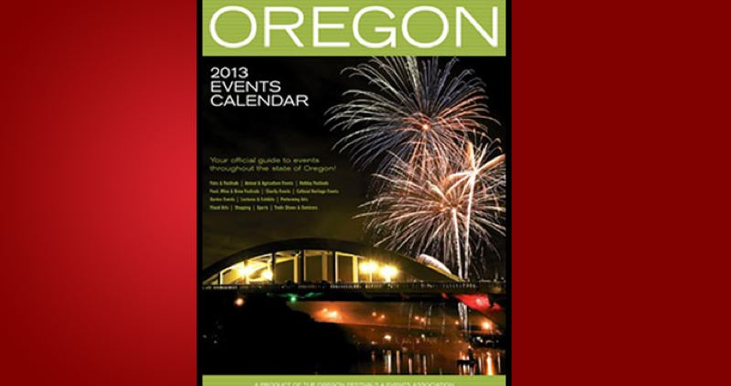 (Image is Clickable Link) by: PAMPLIN MEDIA GROUP - Oregon 2013 Events Calendar