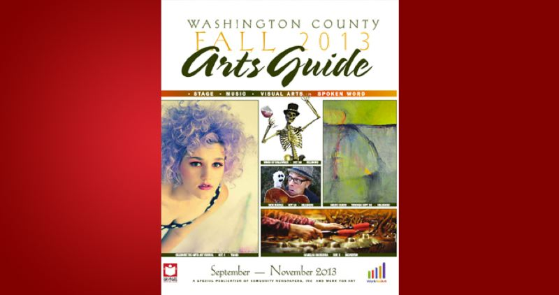 (Image is Clickable Link) by: PAMPLIN MEDIA GROUP - Washington County Fall Arts Guide 2013