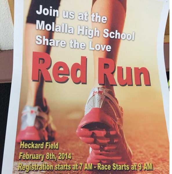 by: MOLALLA HIGH SCHOOL - Red run to be held Feb. 8
