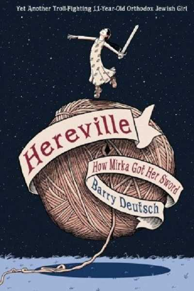 'Hereville' by Barry Deutsch, for ages 8-12