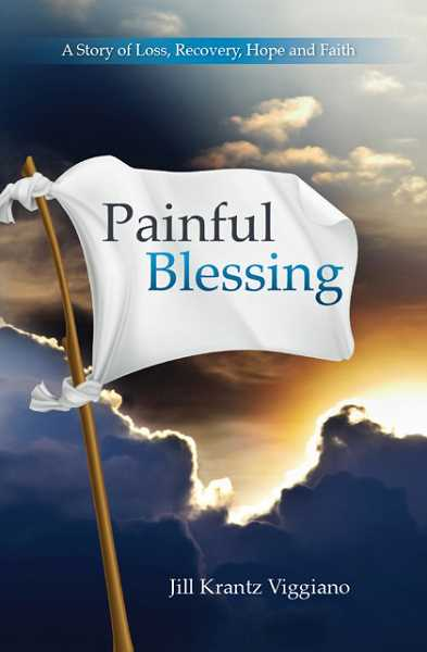 by: SUBMITTED PHOTOS - Jill Krantz Viggiano was published Painful Blessing: A Story of Loss, Recovery, Hope and Faith, in which she shares her experience as spouse and caregiver following her husbands stroke.