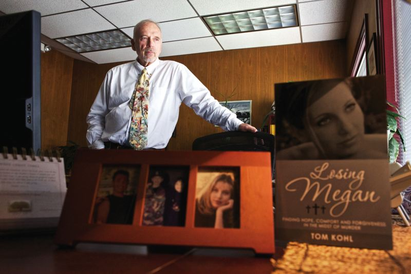 by: TRIBUNE PHOTO: JAIME VALDEZ - Washington County Drug Court Judge Tom Kohl wrote a 160-page book detailing his grief and reliance on religious faith after his daughter, Megan, was murdered in July 2006. Megan was a drug addict whose death altered the way Kohl saw other addicts who he encountered in the courtroom.