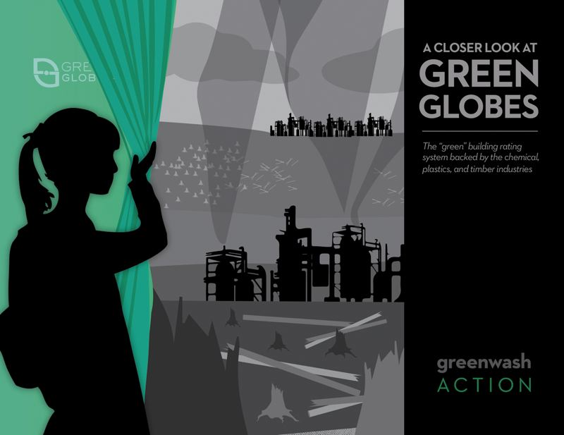 by: COURTESY OF GREENWASH ACTION  - A new report cosponsored by the Sierra Club and Greenpeace accuse Portland-based Green Building Initiative of greenwashing.