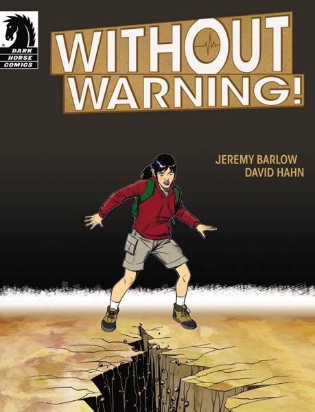 Photo Credit: COURTESY DARK HORSE COMICS - The cover of 'Without Warning,' a free Dark Horse comic about being prepared for earthquakes.