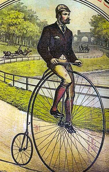 Here it is: The storied Velocipede - here shown in a catalog from the Pope Manufacturing Company, which sold a Columbia Bicycle that they insisted a cyclist could use to pedal ten miles in 7 hours and 18 minutes! Most of their models could be ordered by mail and shipped to a consumer on the West Coast, back in the 1880s.