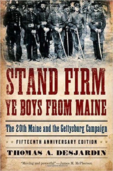 Desjardin's 1995 book about the 20th Maine Volunteers.