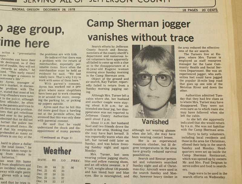 HOLLY M. GILL - A newspaper article in the Dec. 28, 1978, issue of the Pioneer outlines the search efforts for Kaye Turner.