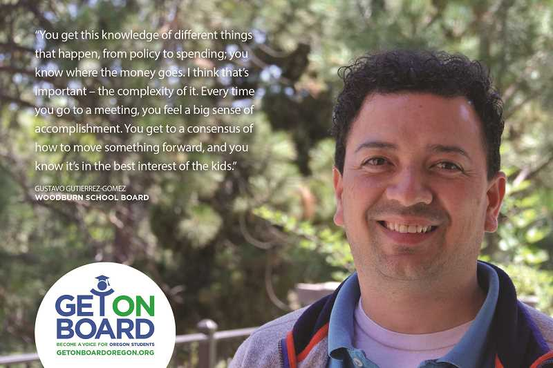 COURTESY PHOTO: OSBA - Gustavo Gutierrez-Gomez, current member of the Woodburn School Board, was included in promotional materials for the Get on Board campaign.