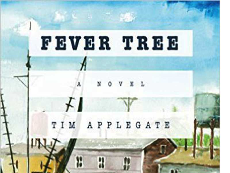 Newberg-area author Tim Applegate's first novel, 'Fever Tree,' is the story of a young, troubled, fiercely secretive but amicable man that arrives in a small town in the Florida Panhandle in 1978 and how the locals, particularly a woman in town, try to untangle his mysterious past.