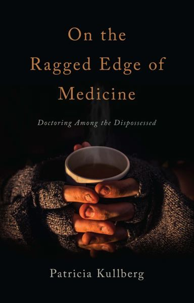 COURTESY PHOTO - 'On the Ragged Edge of Medicine'