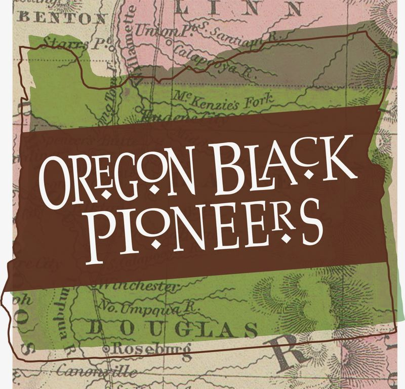 COURTESY PHOTO - The Oregon Black Pioneers work to uncover African American history in the entire state and not just Portland.
