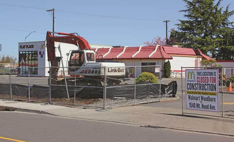 JULIA COMNES - The McDonald's location on Newberg Highway near Interstate 5 shut down April 16 in anticipation of demolition and complete reconstruction of the 40-year-old building. The new building is expected to reopen by the end of the summer.