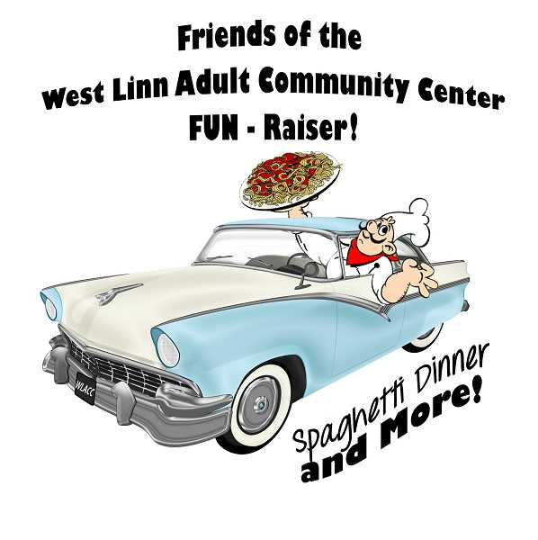 SUBMITTED PHOTO: WEST LINN ADULT COMMUNITY CENTER - Dont miss the fun at the West Linn Adult Community Centers annual Spaghetti Dinner and Antique Car Show on June 23. Proceeds benefit WLACC programs.