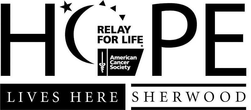 Sherwood's Relay for Life, which takes place Saturday, Aug. 5 at 5 p.m., through Sunday, Aug. 6 at 8 a.m. at Sherwood High School, offers my family an opportunity to give back to a community that enveloped us in so much love and compassion that we can't help but have hope for a life of joy and happiness, says Corey Kearsley.