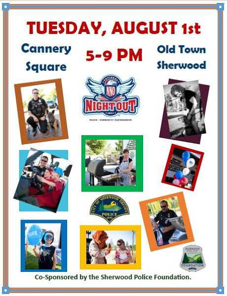 COURTESY CITY OF SHERWOOD - National Night Out is set in Sherwood for Aug. 1 at Cannery Square Plaza.