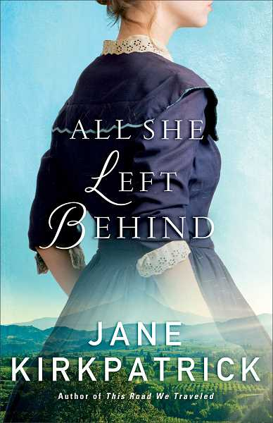 SUBMITTED PHOTO  - Oregon author Jane Kirkpatrick will speak about her latest novel All She Left Behind, at Oswego Heritage Councils First Wednesday lecture taking place Sept. 6 at Lakewood Center for the Arts.