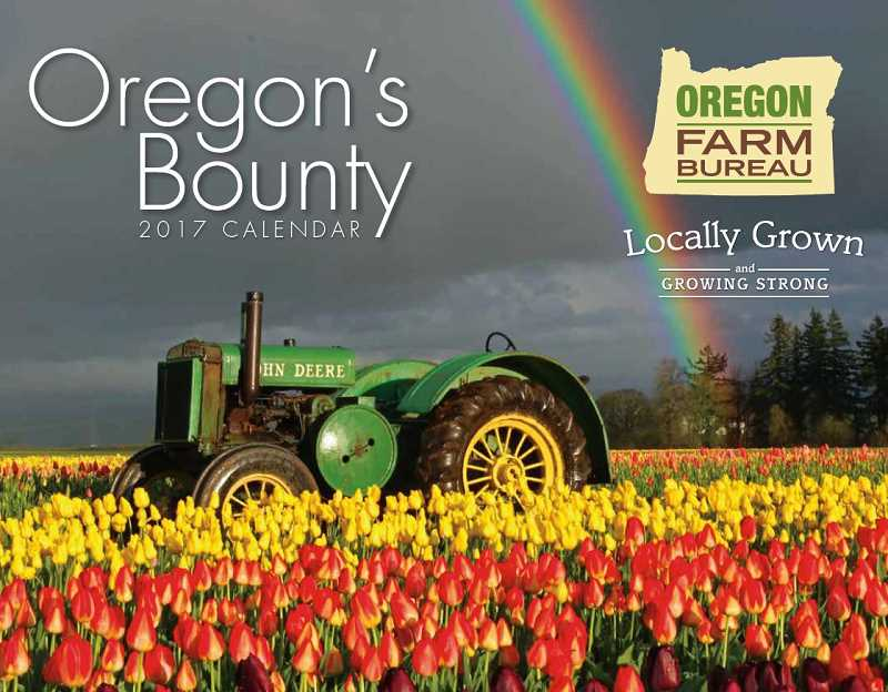 OREGON FARM BUREAU - Images of any aspect of Oregon agriculture are welcome to be submitted for the 2018 Oregon Farm Bureau calendar.