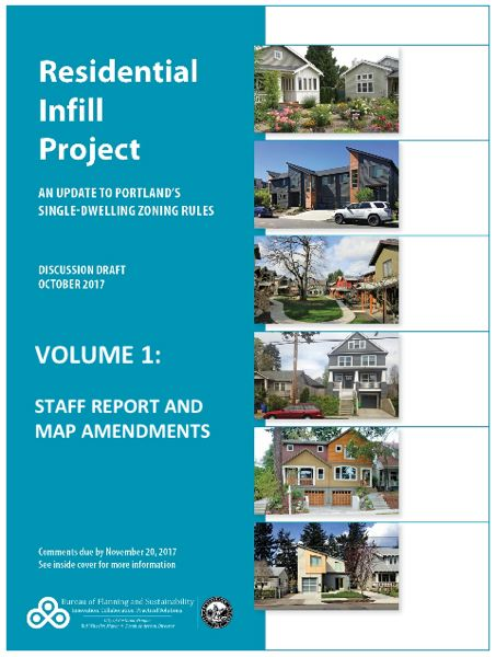 CITY OF PORTLAND - Public comment is sought on the Residential Infill Project recommendations.