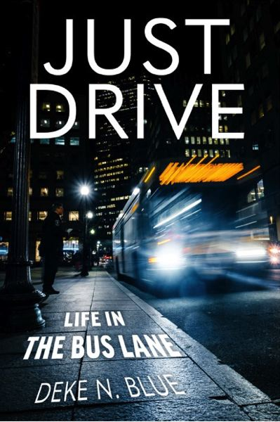 COURTESY IMAGE - 'Just Drive, Life in the Bus Lane'