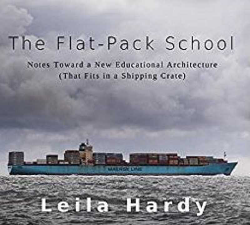 'The Flat-Pack School,' by Leila Hardy, is available on Amazon.com.