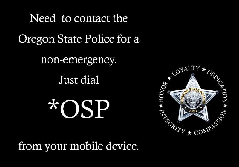 ILLUSTRATION COURTESY OF OREGON STATE POLICE - For non-emergencies, people can now dial *OSP from a mobile device to reach police dispatch.