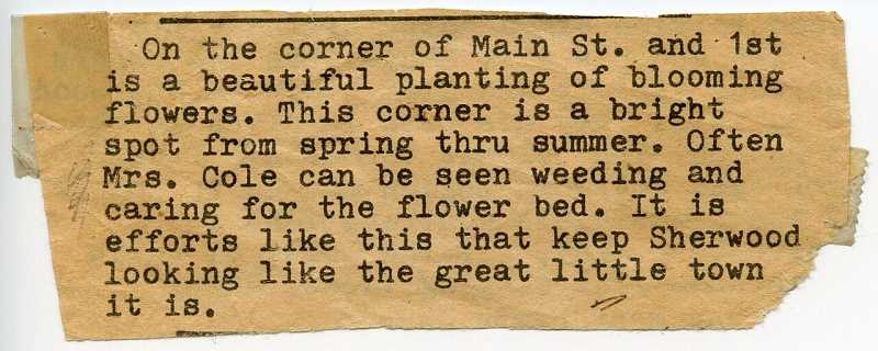 COURTESY: JENNY SWANSON - And undated clipping from the Sherwood Gazette describes Cole's garden.