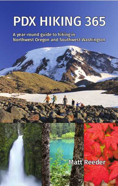 SUBMITTED PHOTO  - PDX Hiking 365: A Year-Round Guide to Hiking in Northwest Oregon and Southwest Washington will be the topic of discussion by author Matt Reeder on March 28 at the West Linn Library, 1595 Burns St.