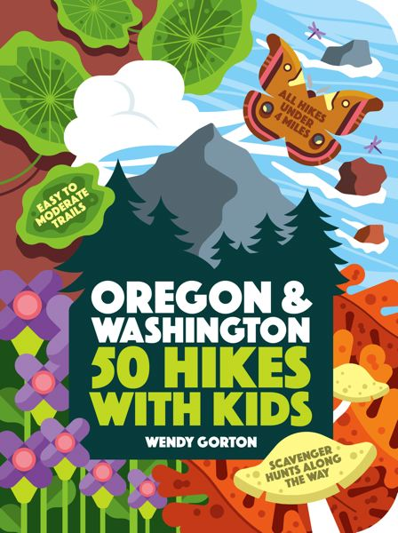 COURTESY PHOTO - The latest field guide focuses on adventures for the littlest set — four miles or under without much incline. It's also a perfect guide for beginning hikers looking to get in shape and get comfortable exploring trails.