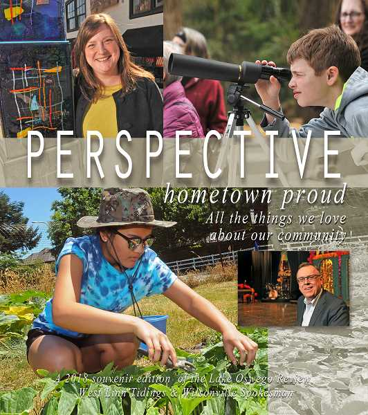 What is it about where you live that makes you Hometown Proud? In this year's issue of Perspective, we explore the people, places and things that make Lake Oswego such a special place to live, work and play. Look for the full-color magazine inside the April 26 issue of The Review.