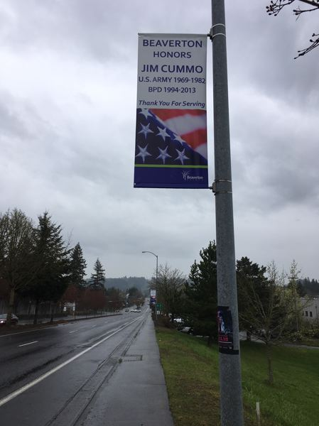 PAMPLIN MEDIA GROUP: PETER WONG - Jim Cummo, who died April 10 of cancer, was honored Feb. 8 with his own banner for service in the Army and Beaverton police.