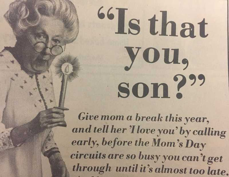 ARCHIVE PHOTO - An advertisement for Cascade Utilities in 1978 encouraged readers to call their moms before the circuits were busy on Mothers Day.