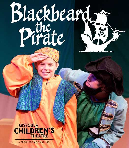 SUBMITTED PHOTO  - As part of Lake Oswego Festival of the Arts, Missoula Childrens Theatre will present Blackbeard the Pirate. Sign up to audition now.