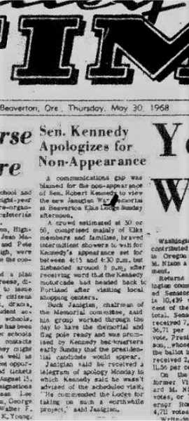 COURTESY BEAVERTON PUBLIC LIBRARY MICROFILM - A follow-up story in the May 30, 1968, Beaverton Valley Times explained Sen. Robert F. Kennedy's reason for missing a Beaverton Elks Lodge appearance.