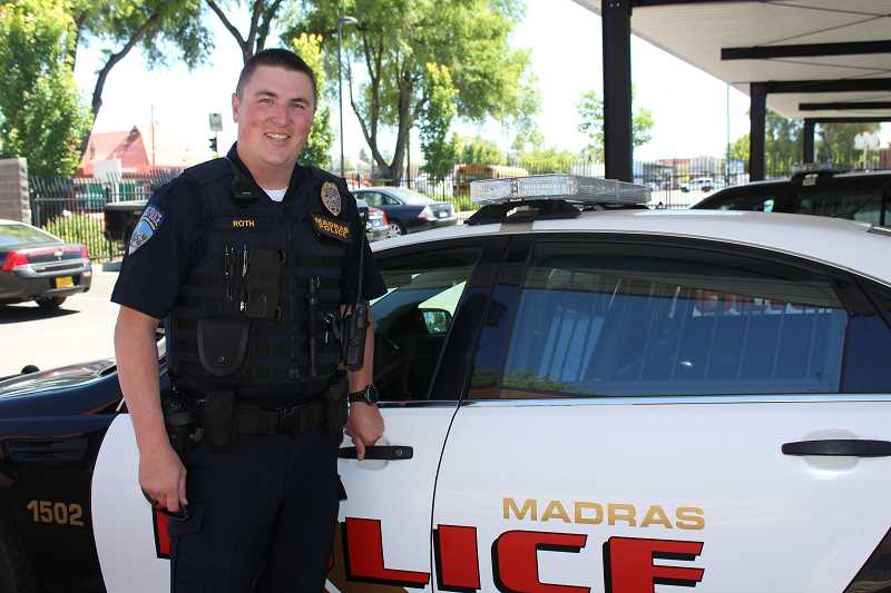 HOLLY M. GILL - Madras resident Josh Roth was sworn in by the Madras Police Department in June.