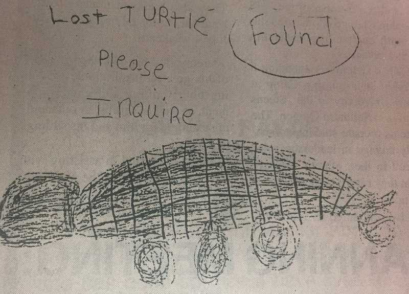 ARCHIVE PHOTO - In 1998, Stephanie Morse, 6, found a lost turtle and created this flyer in hopes of reuniting it with its owner.