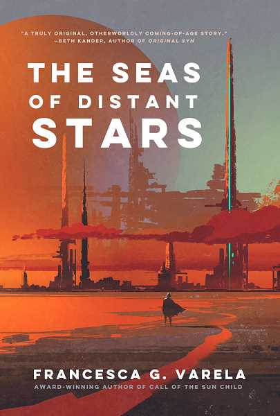 SUBMITTED PHOTO - The Seas of Distant Stars tells the story of a young girl who is kidnapped by aliens and forced to adapt to life on a new planet.