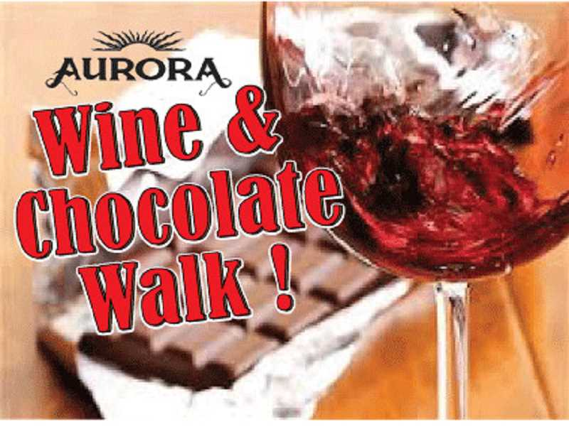 SUBMITTED PHOTOS  - Aurora Wine and Chocolate Walk takes place this weekend.