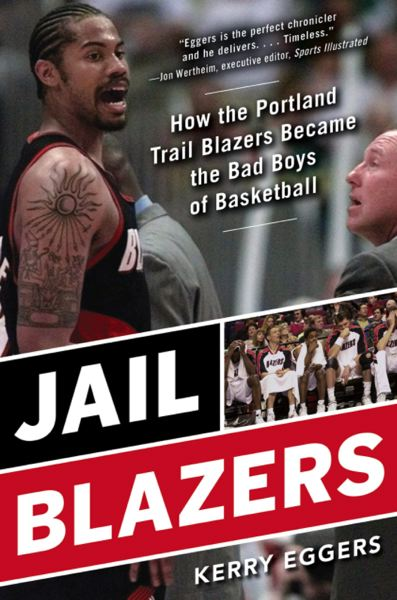 COURTESY PHOTO - 'Jail Blazers' is on sale now.