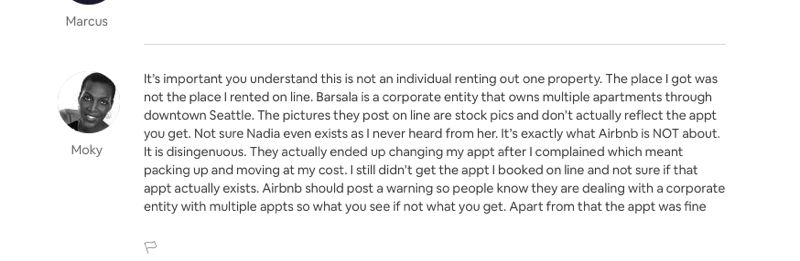 SCREENSHOT OF AIRBNB WEBSITE  - Moky, an Airbnb customer from Johannesburg, South Africa, wrote a critical review of her lodging in Seattle, and said it was managed by a corporate entity named Barsala, not Nadia, and used stock photos of another apartment to depict the unit she rented. She called the company disingenuous.