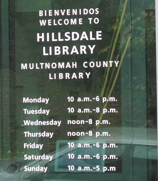 The Hillsdale Library is located at 1525 SW Sunset Boulevard.