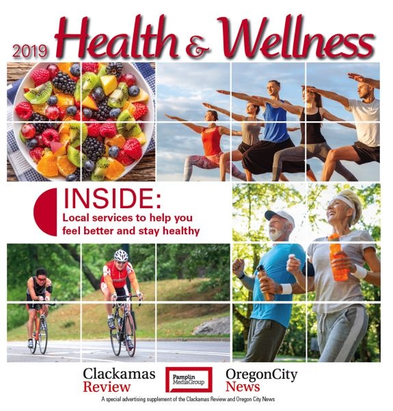 (Image is Clickable Link) Health and Wellness 2019 / Clackamas Review & Oregon City News