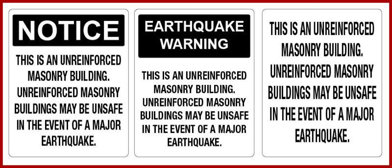 CITY OF PORTLAND - Examples of warning signs Portland is requiring owners of unreinforced masonry buildings to post.