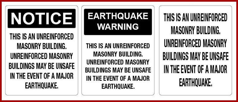 CITY OF PORTLAND - Examples of the earthquake warning signs required to be posted on unreinforced masonry buildings.