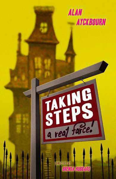 COURTESY PHOTOS  - Lakewood Theatre Company presents the comedy Taking Steps, through April 7. Get tickets online at lakewood-center.org.