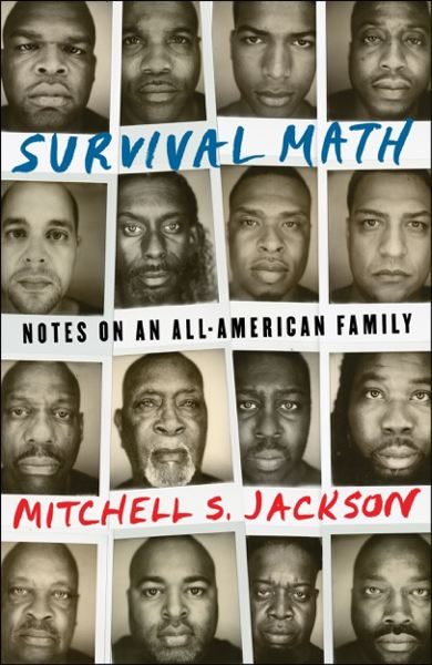 COURTESY PHOTO - Portland native Mitchell S. Jackson follows up his award-winning 'The Residue Years' with the family story in 'Survival Math.'