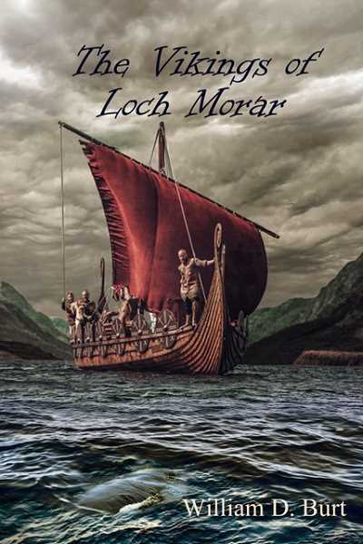 COURTESY OF WILLIAM D. BURT - Hubbard author William D. Burt, recently published the second novel of his current science fiction series with a Christian theme (ninth overall), The Vikings of Loch Morar.