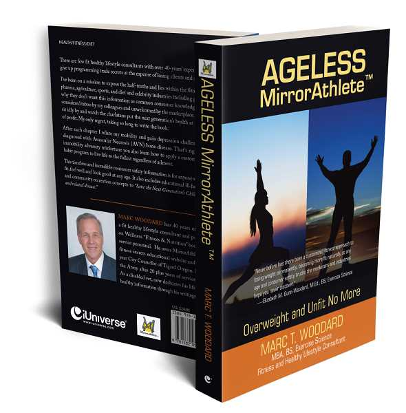 COURTESY OF THE AUTHOR  - Ageless MirrorAthlete: Overweight and Unfit No More, is available in hardcover, softcover or in e-book format on Amazon or Barnes & Noble.