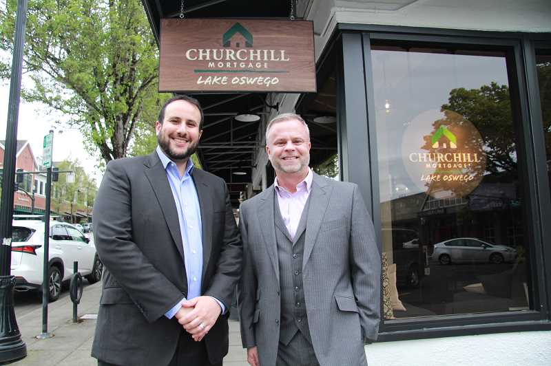 PMG PHOTO: SAM STITES - Executive Vice President Kevin Hanna (left) and Senior Vice President Travis Olson of Churchill Mortgage are spearheading their companies expansion into the Pacific Northwest and will direct operations in Oregon and Washington from their new office in downtown Lake Oswego.